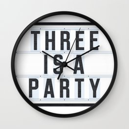 Three is a Party Wall Clock