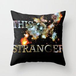 This Stranger Throw Pillow