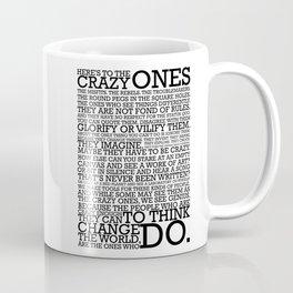 Here's To The Crazy Ones - Steve Jobs Coffee Mug