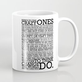 Here's To The Crazy Ones - Steve Jobs Coffee Mug