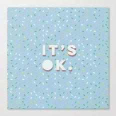 IT´S OK. POP Canvas Print