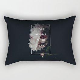 Hope Begins in The Dark - Anne Lamott Rectangular Pillow