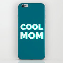 The Cool Mom I iPhone Skin