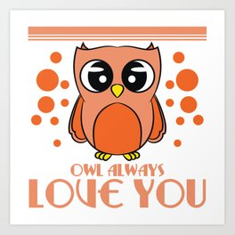 Do you love owls? A cute I just freaking love owls t-shirt design just for you! Cute Brown Owl Art Print