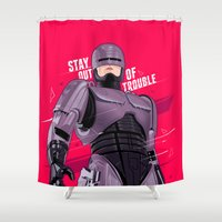 robocop Shower Curtains featuring Stay out of trouble by Oh wow!