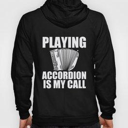 Accordion Player Music Instrument Birthday Gift Hoody