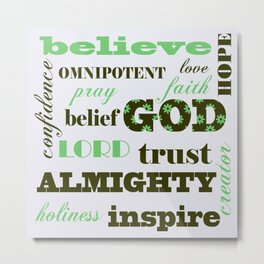 In God we believe Metal Print