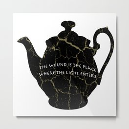 The Wound Is The Place Where The Light Enters You - Rumi Quote Metal Print