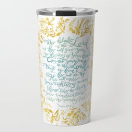 Take Delight in the Lord- Psalm 37:4-6 Travel Mug