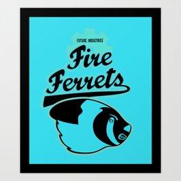 Future Industries Fire Ferrets Art Print