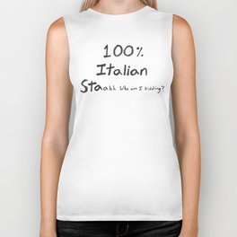 100% ITALIAN STAahh who am I kidding? (text only) Biker Tank