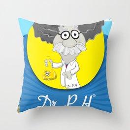 Dr. PH Throw Pillow