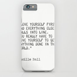 Lucille Ball quote iPhone Case