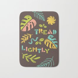 Tread Lightly Bath Mat