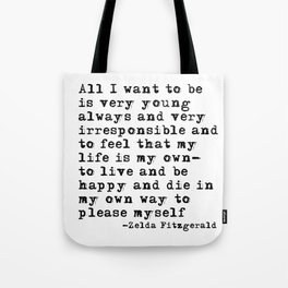 All I want to be Tote Bag