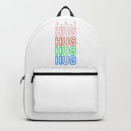 Hug Hug Hug Hug - Hugging Does Not Hurt Backpack