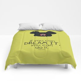 if you can dream it, you can do it Comforters