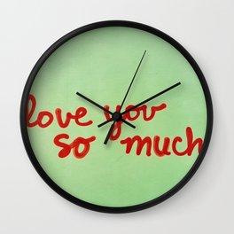 I Love You So Much II Wall Clock