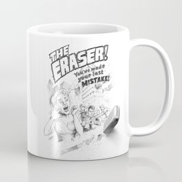 The Eraser Coffee Mug