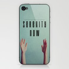 Serenity Now! iPhone & iPod Skin