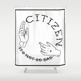 Black And White Citizen Band Edit Shower Curtain