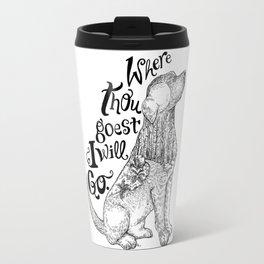Where Thou Goest- Black & White Travel Mug