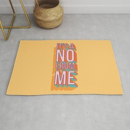 It's a no from me 2, typography poster design Rug