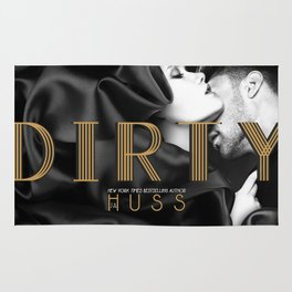 The Dirty Ones by JA Huss Rug
