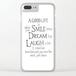 Smile,Dream,Laugh - Inspirational quote Clear iPhone Case