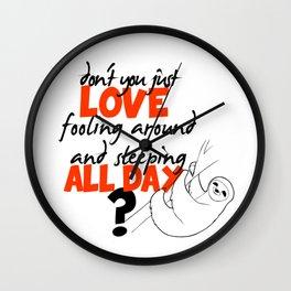 Lazy people sloth print :) Wall Clock