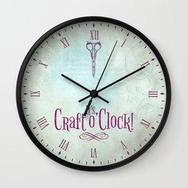 It's Craft o'Clock! Wall Clock