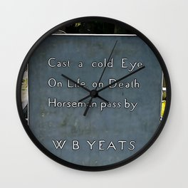 Cast a Cold Eye Wall Clock