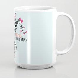 We can't all be princesses Coffee Mug