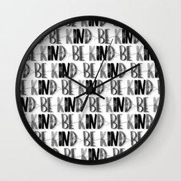Be Kind Black & White Pattern | Kindness Tribe | Be Kind | Black and White Patterns Wall Clock