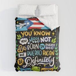Puerto Rican Born In You - Puerto Rico Boricua Comforters