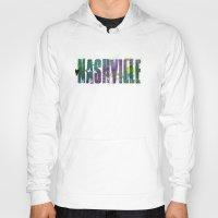 nashville Hoodies featuring Nashville by Tonya Doughty