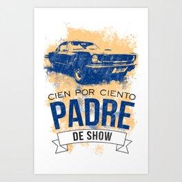 Papi de show Art Print