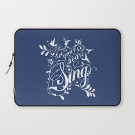 Let Your Heart Sing Laptop Sleeve