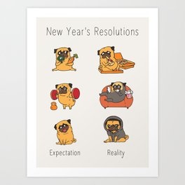 New Years Resolutions with The Pug Art Print