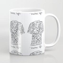 Nurse Life! Coffee Mug