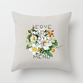 Love Me & Mend - Much Ado About Nothing, Shakespeare Quote Throw Pillow