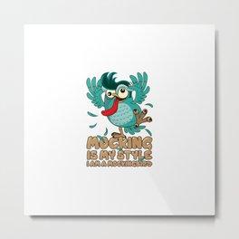 Mocking Owly Metal Print