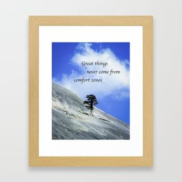 Great Things Never Come From Comfort Zones Framed Art Print