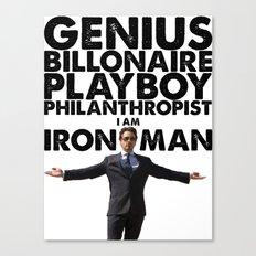Iron Man - Genius, Billionaire, Playboy, Philanthropist. Canvas Print