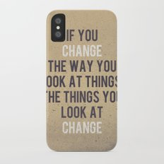 Change the way you look at things iPhone X Slim Case