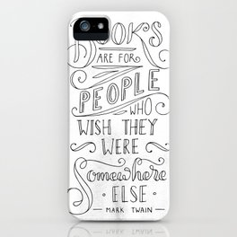 Mark Twain Quote (Black Text) iPhone Case