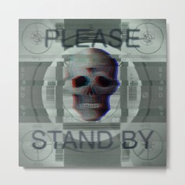 Please Stand By For Incoming Doom Metal Print