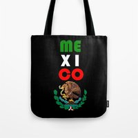mexico Tote Bags featuring Mexico  by RDsix3