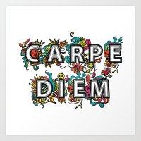 carpe diem Art Prints featuring Carpe Diem by Digi Treats 2