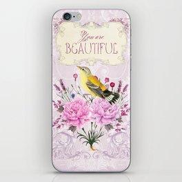 You are beautiful iPhone Skin